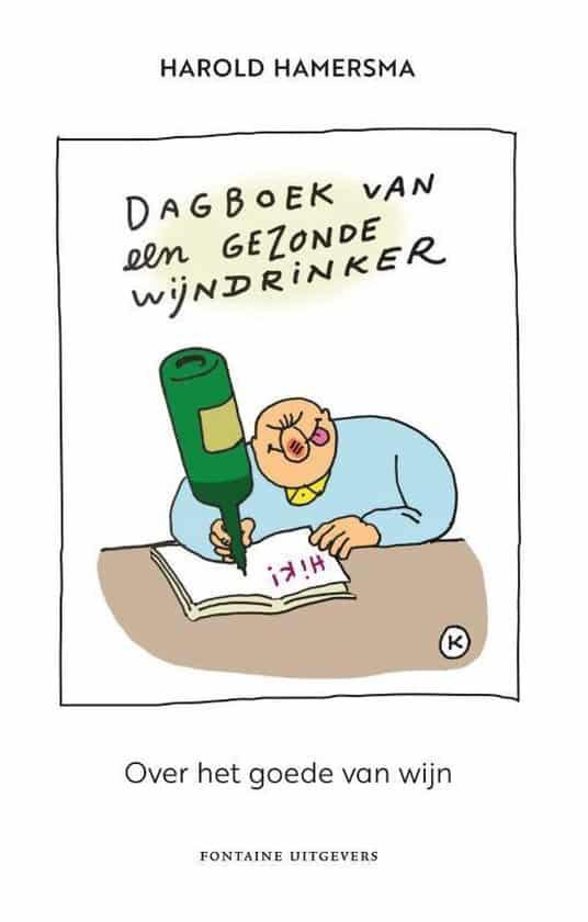 Dagboek van een gezonde wijndrinker (over het goede van wijn) wijnboeken harold hamersma