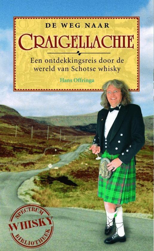 De weg naar Craigellachie - van Hans Offringa