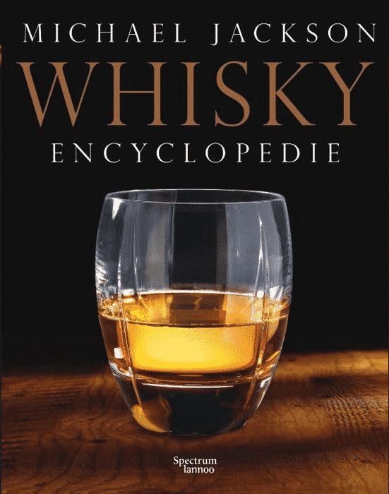 Whisky Encyclopedie – van Michael Jackson