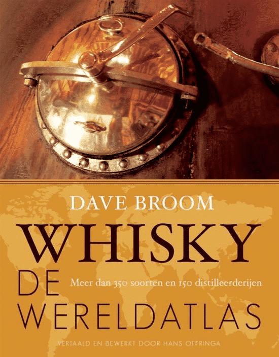 Whisky (de wereldatlas) - van Dave Broom
