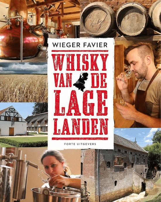 Whisky van de lage landen - van Wieger Favier