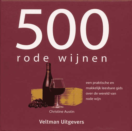 500 rode wijnen van Christine Austin