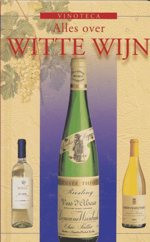 Alles over witte wijn van Rudolf Knoll