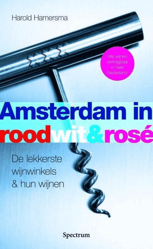 Amsterdam in rood, wit en rosé