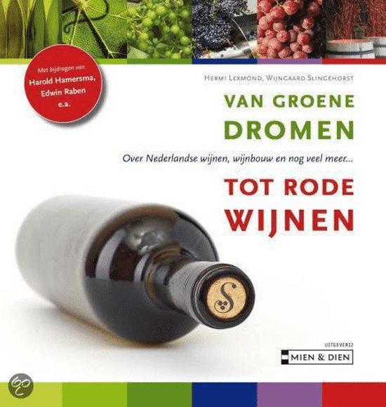 Van groene dromen tot rode wijnen van Hermi Lexmond