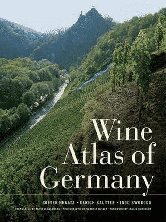 Wine Atlas of Germany van Dieter Braatz