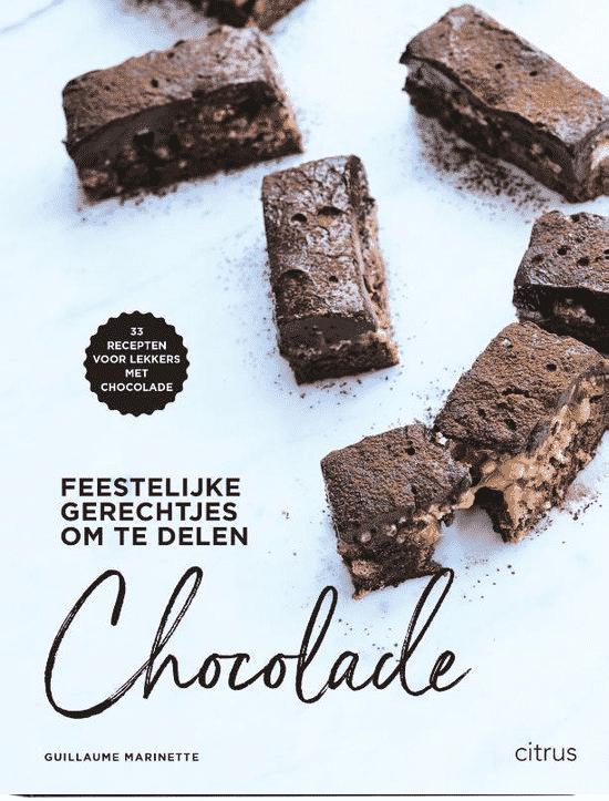 Chocolade (feestelijke gerechtjes om te delen) van Guillaume Marinette