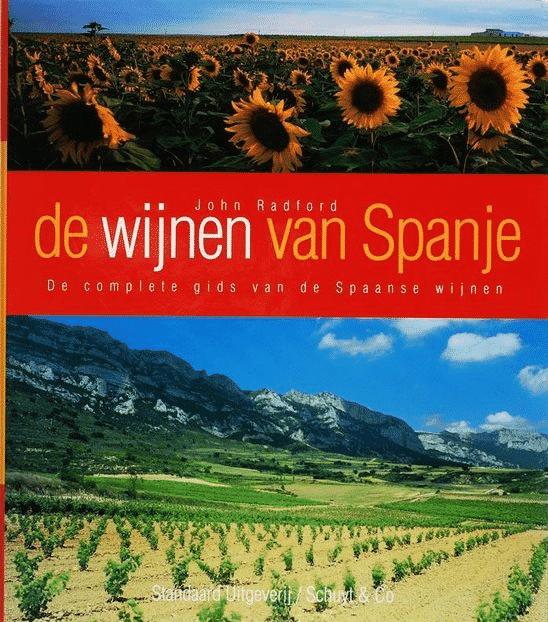 De Wijnen Van Spanje (de complete gids van de Spaanse wijnen)