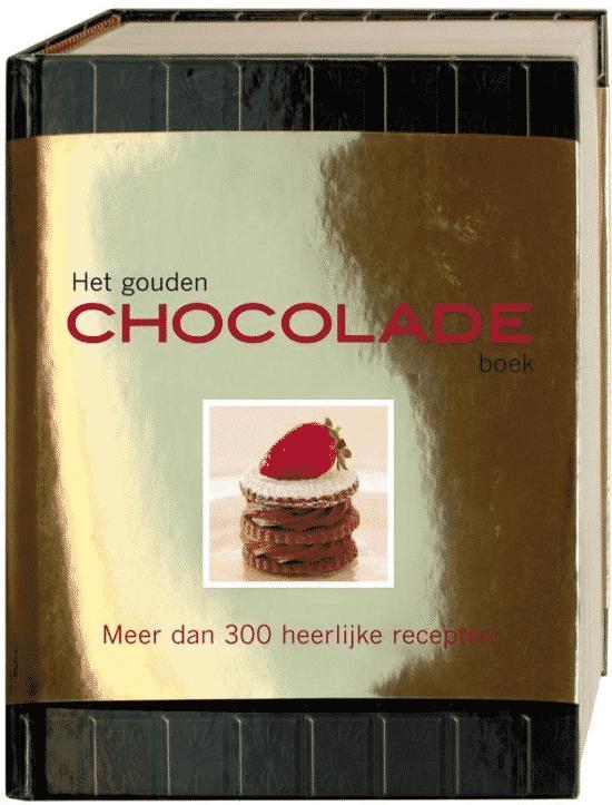 Het Gouden Choco Boek (meer dan 300 heerlijke recepten) van Claire Pietersen & Carla Bardi