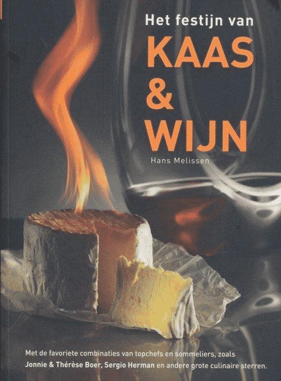 Het festijn van Kaas & Wijn van Hans Melissen