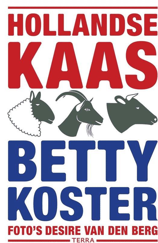 Hollandse Kaas van Betty Koster