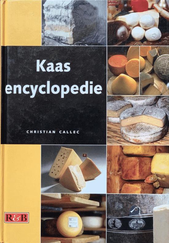 Kaas Encyclopedie (Alles over kazen uit de hele wereld) van Christian Callec