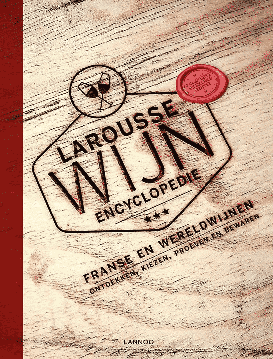 Larousse Wijnencyclopedie van Larousse
