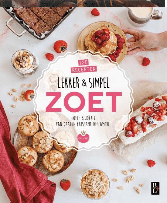 Lekker & simpel ZOET (125 zoete nagerechten) van Sofie Chanou
