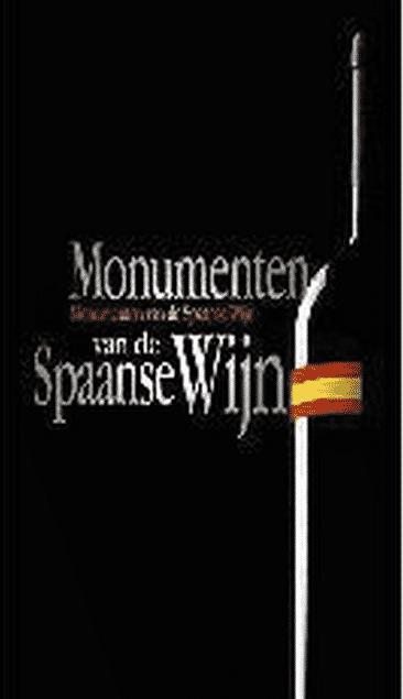 Monumenten van de Spaanse wijn van Wim Vanleuven