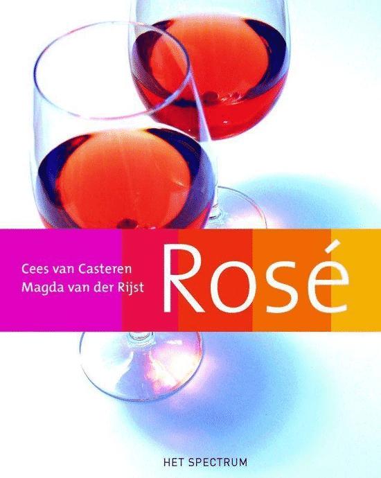 Rosé van Cees van Casteren en Magda van der Rijst