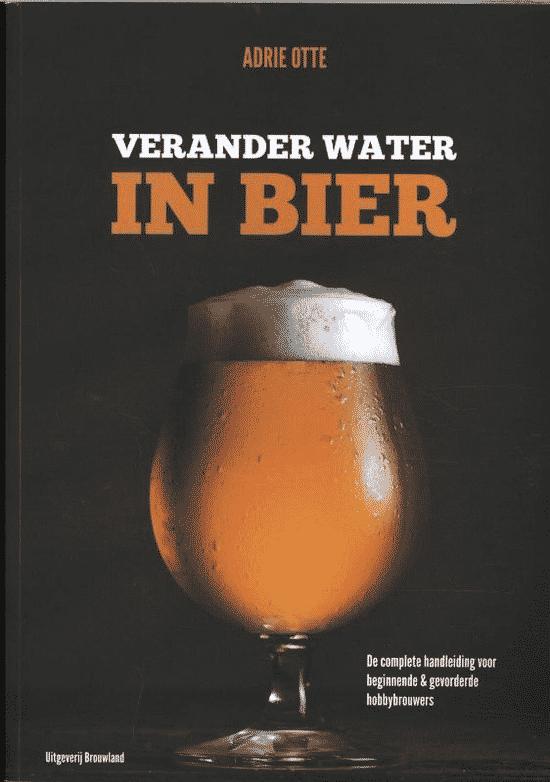 Verander water in bier - van Adrie Otte