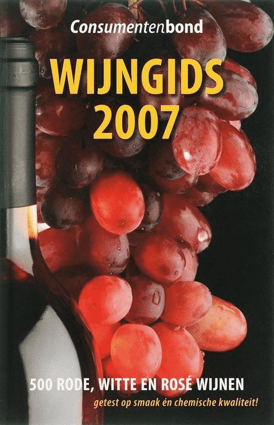 Wijngids 2007 van de Consumentenbond (500 rode, witte en rosé wijnen)