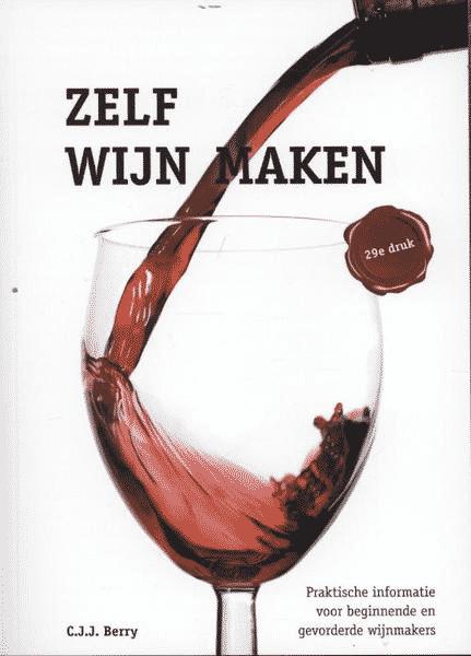 Zelf wijn maken van C.J.J. Berry