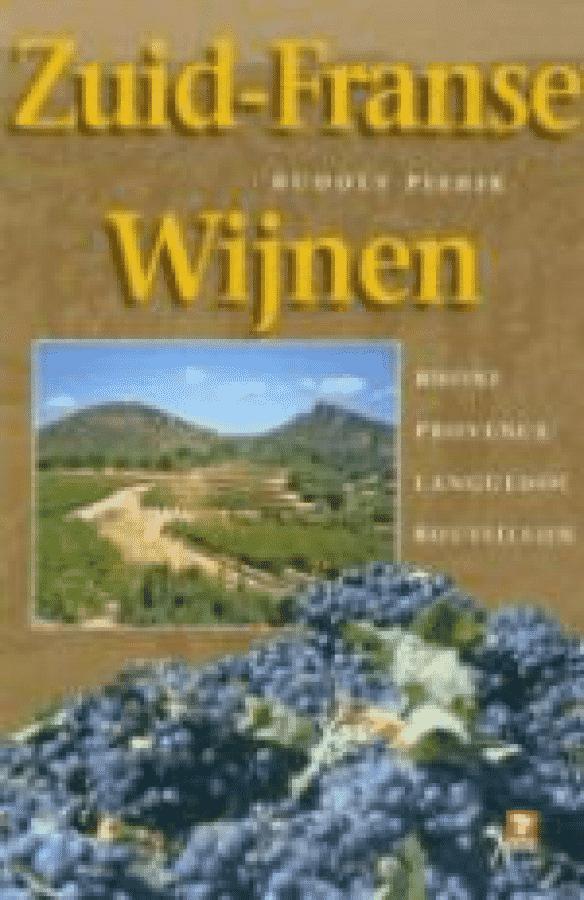 Zuid-Franse wijnen van Rudolf Pierik