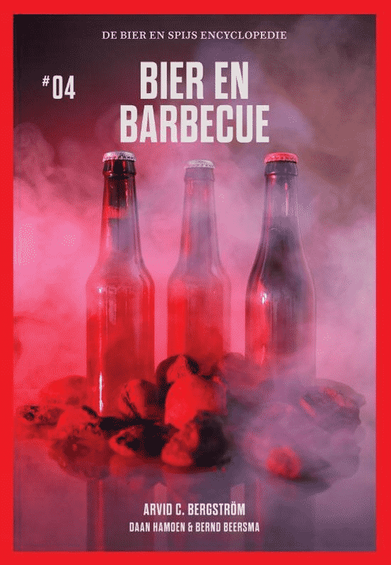 Bier en Barbecue (de bier en spijs encyclopedie deel IV) van Arvid C. Bergström - boeken over barbecueën