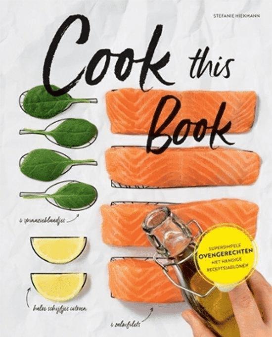 Cook this book (super simpele ovengerechten met handige receptsjablonen) van Stefanie Hiekmann