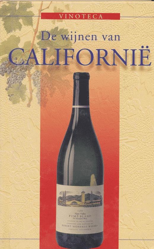 De wijnen van Californië van Thomas Vaterlaus
