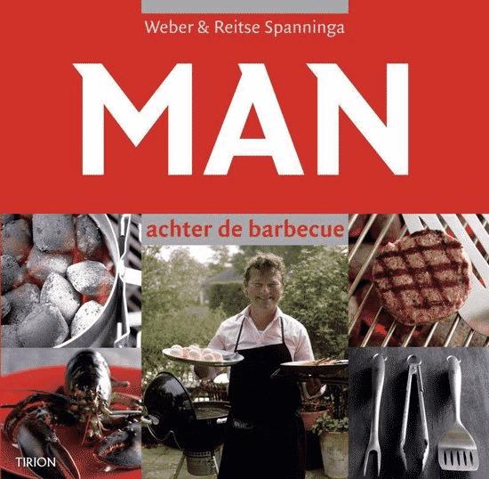 Man Achter De Barbecue van Weber & Reitse Spanninga