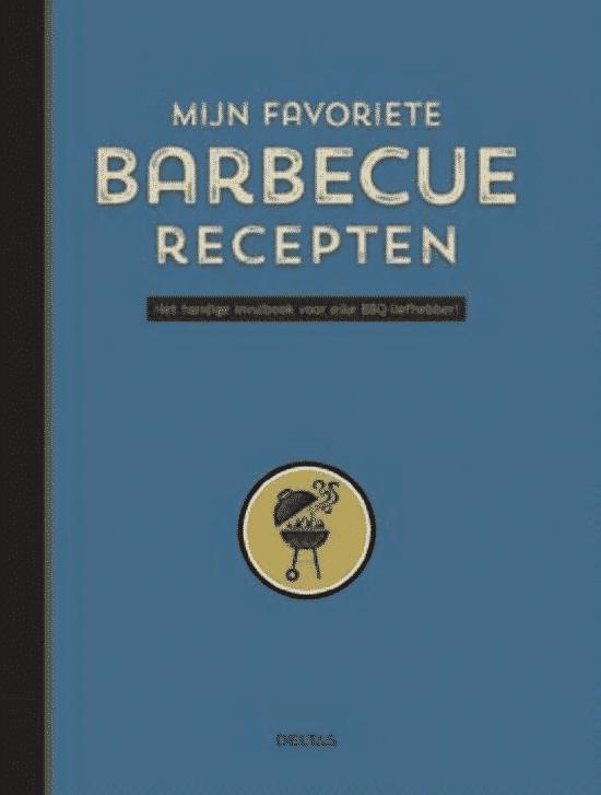 Mijn favoriete barbecue recepten van ZNU - boeken over barbecueën