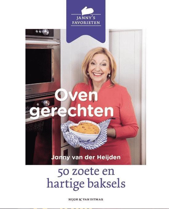 Ovengerechten (50 zoete en hartige baksels) van Janny van der Heijden