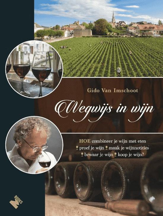 Wegwijs in wijn van Gido van Imschoot