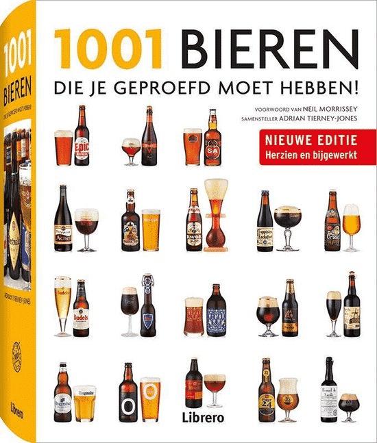 1001 Bieren (die je geproefd moet hebben) - van Adrian Tierney-Jones
