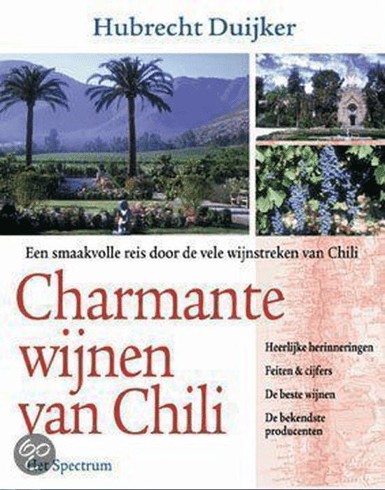 Charmante Wijnen Van Chili van Hubrecht Duijker