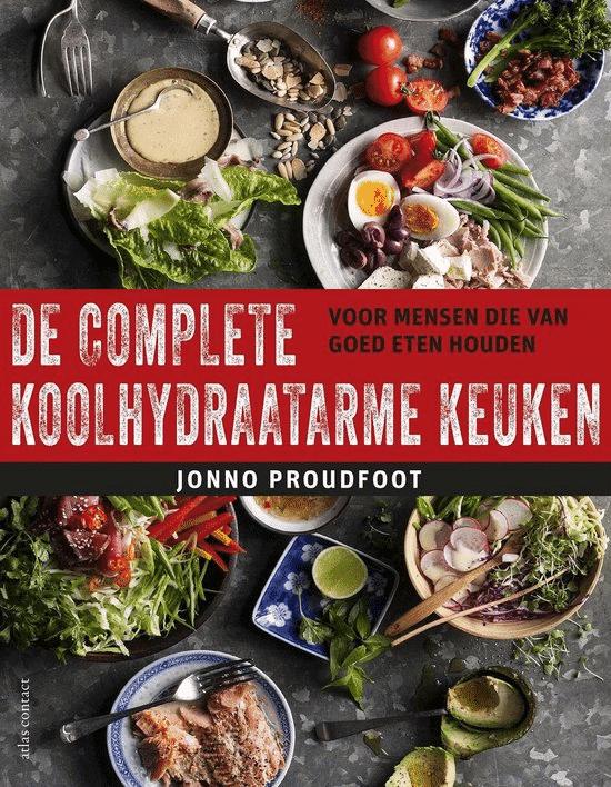 De complete koolhydraatarme keuken van Jonno Proudfoot