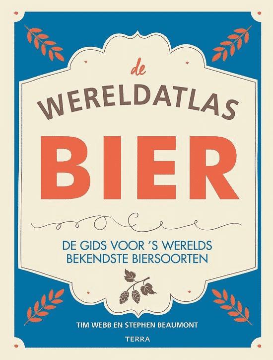 De wereldatlas Bier - van Tim Webb en Stephen Baumont