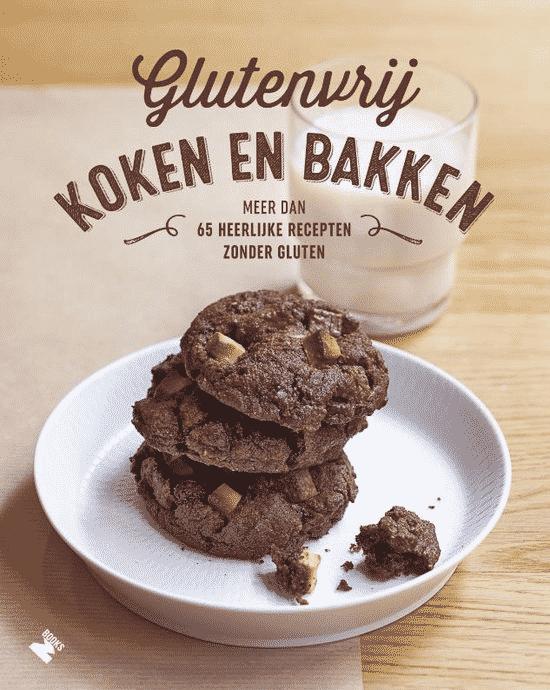 Glutenvrij koken en bakken (meer dan 65 heerlijke recepten zonder gluten) van Frederique Jules en Jennifer Lepoutre