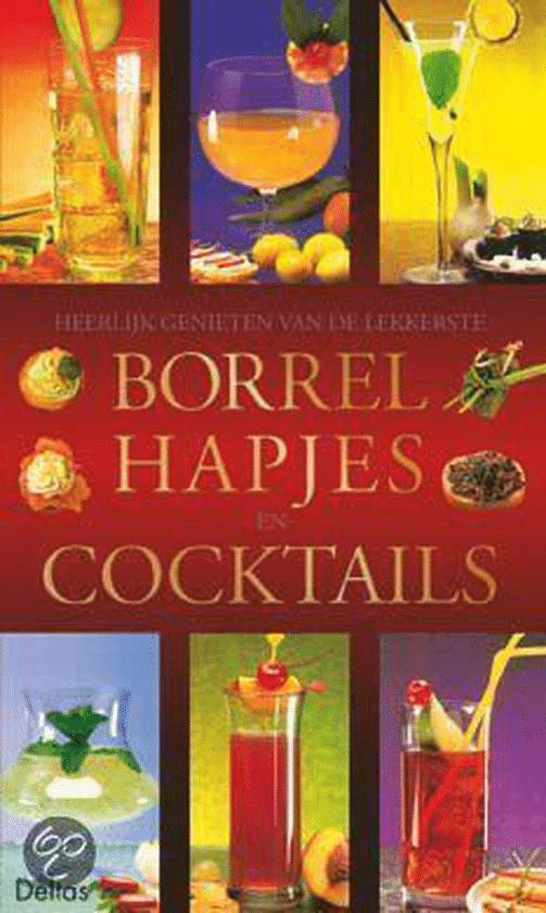 Heerlijk Genieten Van De Lekkerste hapjes En Cocktails van René Possemiers