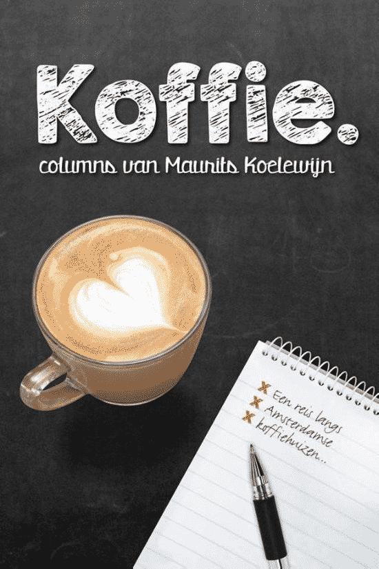 Koffie van Maurits Koelewijn