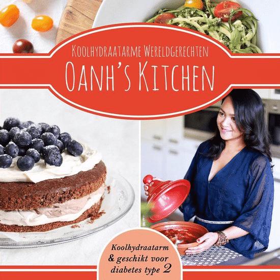 Koolhydraatarme Wereldgerechten Oanh's Kitchen Koolhydraatarm Kookboek van Oanh Ha Thi Ngoc