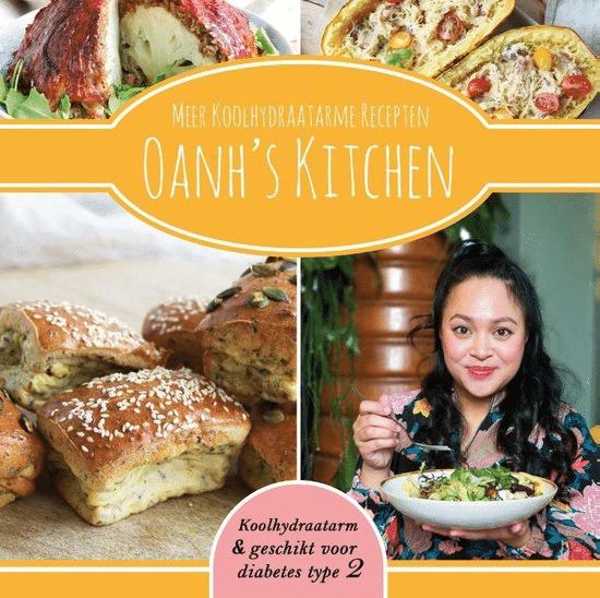 Meer koolhydraatarme recepten - Oanh's Kitchen van Oanh Ha Thi Ngoc
