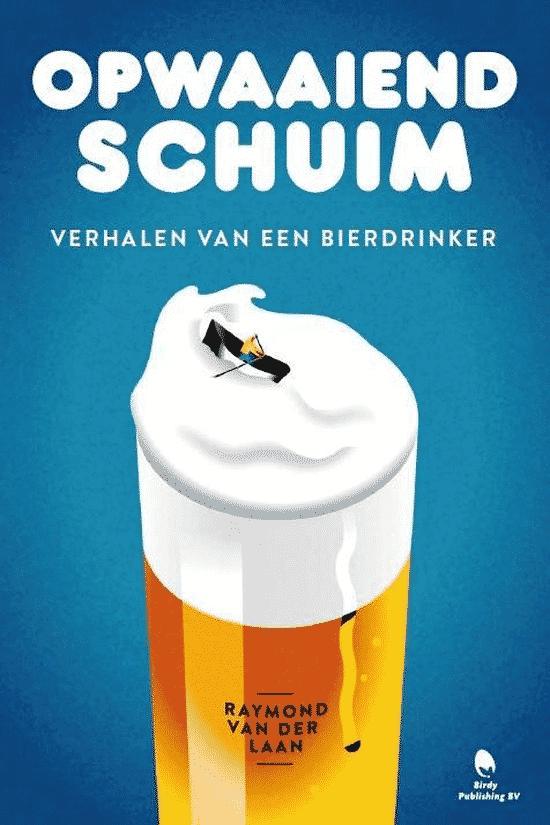 Opwaaiend schuim - van Raymond van der Laan