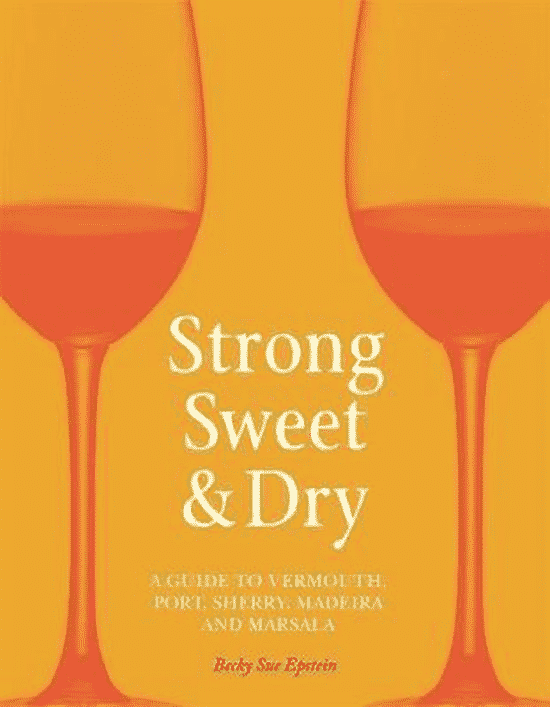 Strong, Sweet and Dry van Becky Sue Epstein