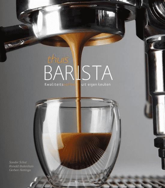 Thuisbarista (kwaliteitskoffie uit eigen keuken) van Sander Schat en Ronald Buitenhuis