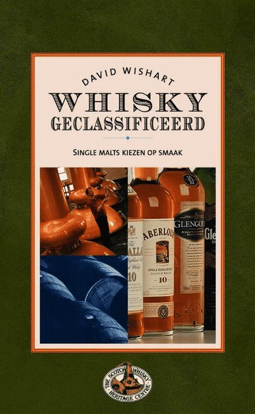 Whisky Geclassificeerd (single malts kiezen op smaak) - van D. Wishart