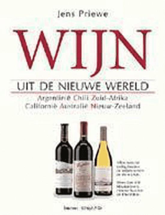 Wijn Uit De Nieuwe Wereld van Priewe