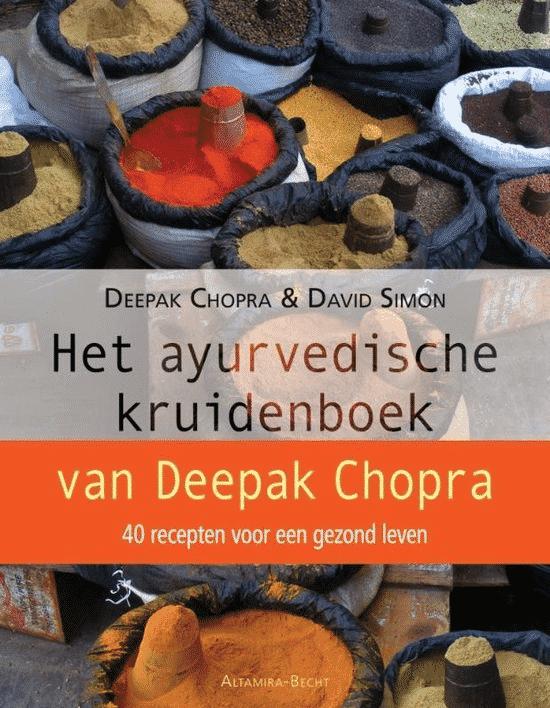 Ayurvedische kruidenboek van Deepak Chopra & David Simon