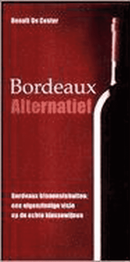 Bordeaux Alternatief van Benoit De Coster