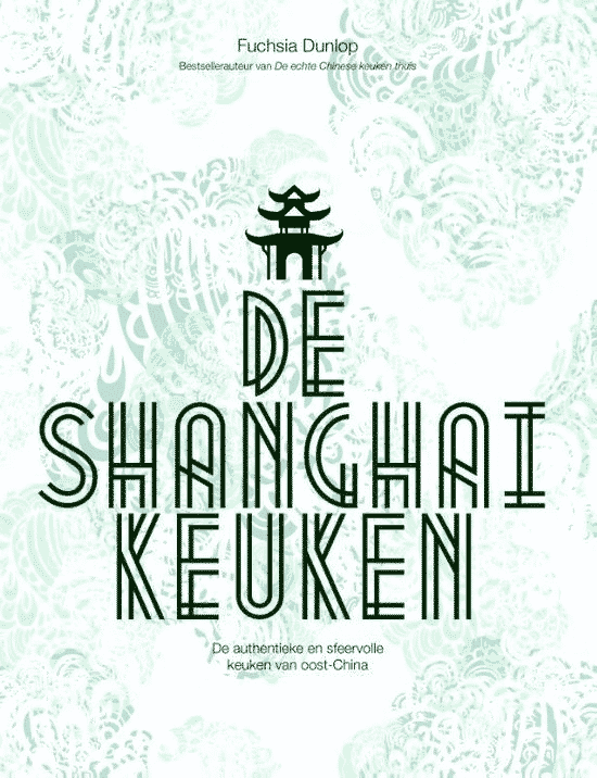 De Shanghai keuken van Fuchsia Dunlop - Boeken over Chinese gerechten