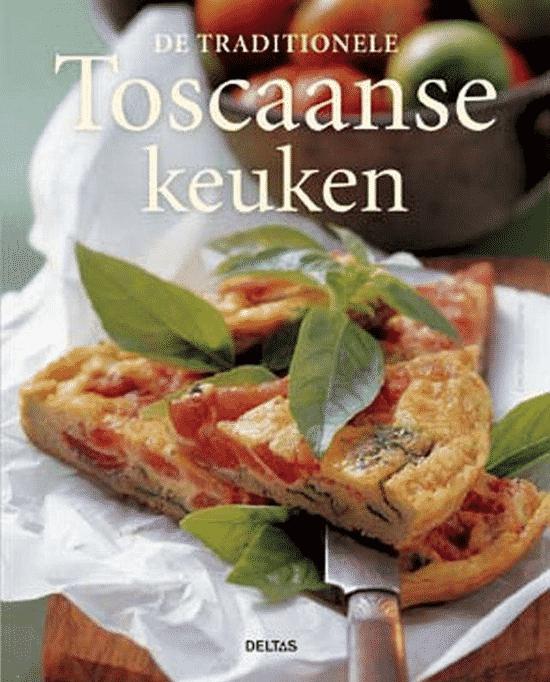 De Traditionele Toscaanse Keuken van Emanuela Stramana