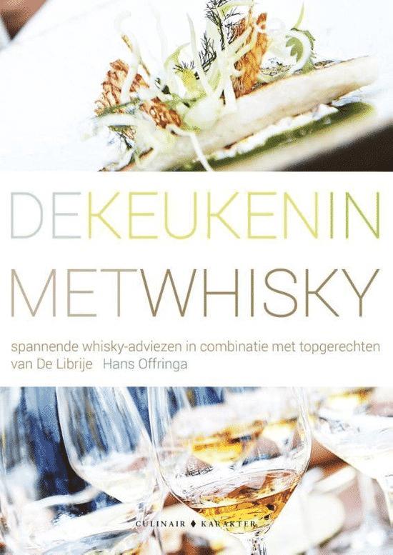 De keuken in met whisky - van Hans en Becky Offringa